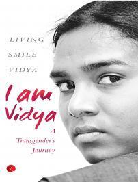 I am Vidya: A Transgender's Journey