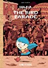 Hilda and the Bird Parade (Hilda, #3)