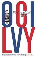 The Unpublished David Ogilvy. by David Ogilvy
