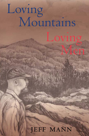 Loving Mountains, Loving Men