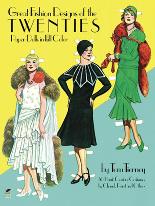 Great Fashion Designs of the Twenties Paper Dolls by Tom Tierney