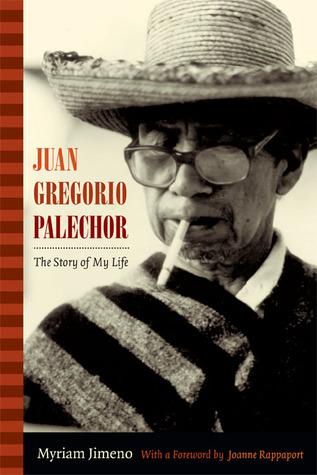 Juan Gregorio Palechor: The Story of My Life