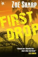 First Drop (Charlie Fox Thriller, #4)