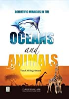 Scientific Miracles in Ocean and Animals