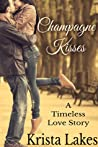 Champagne Kisses (The Kisses, #4)
