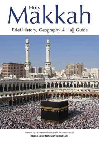 Ebook History Of Makkah By Safiur Rahman Mubarakpuri