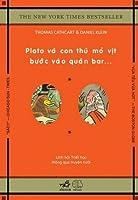 Plato và con thú mỏ vịt bước vào quán bar…