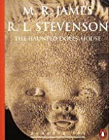 The haunted dolls' house and other stories