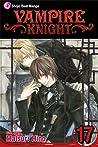 Vampire Knight, Vol. 17 (Vampire Knight, #17)