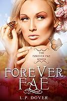 Forever Fae (Forever Fae, #1)