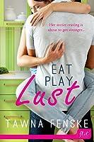 Eat Play Lust