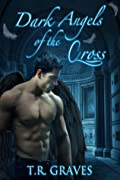 Dark Angels of the Cross