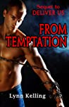 From Temptation (Deliver Us, #2)