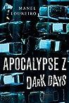 Dark Days (Apocalypse Z, #2)