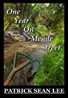 One Year On Meade Street