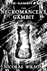 The Necromancer's Gambit