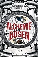 Die Alchemie des Bösen (Miss Temple & ihre Gefährten, #3)