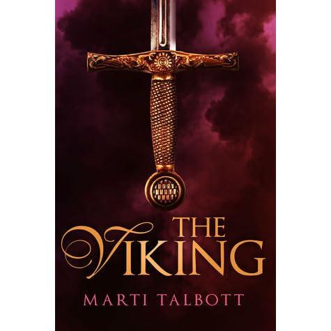 The Viking (Viking #1) by Marti Talbott