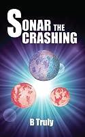 Sonar The Crashing (Sonar The Crashing, #1)
