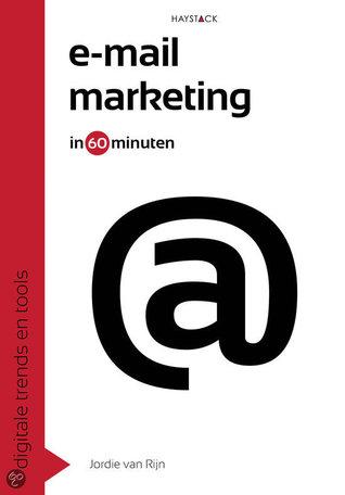 E-mailmarketing in 60 minuten by Jordie van Rijn