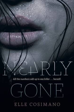 Nearly Gone Nearly Gone 1 By Elle Cosimano