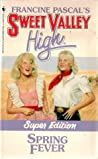Spring Fever (Sweet Valley High, Super Edition #6)