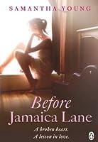 Before Jamaica Lane (On Dublin Street, #3)