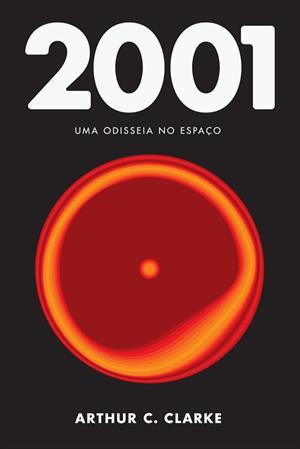 2001: Uma odisseia no espaço (Odisseia no espaço, #1)