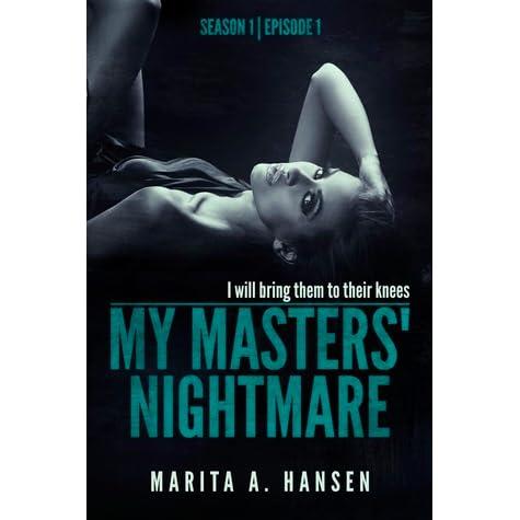My Masters Nightmare Season 1 Ep 1 Taken By Marita A Hansen