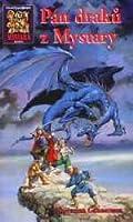 Pán draků z Mystary (Mystara - Kronika Pánů draků, #1)
