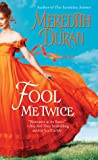 Fool Me Twice (Rules for the Reckless, #2)