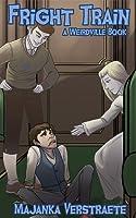 Fright Train (Weirdville, #3)