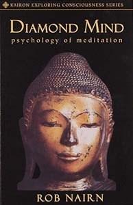 Diamond Mind: Psychology Of Meditation