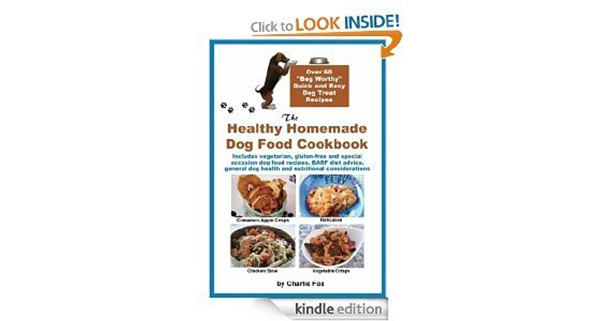 The healthy homemade dog food cookbook by charlie fox forumfinder Image collections