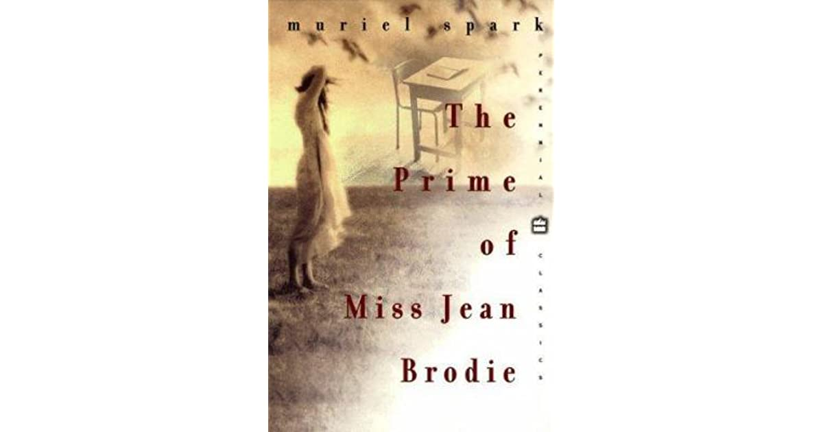 Muriel Spark The Prime Of Miss Jean Brodie Pdf