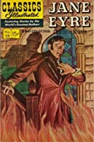 Classics Illustrated 39 of 169 : Jane Eyre