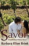 Savor: A Fredrickson Winery Novel