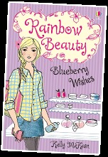Blueberry Wishes (Rainbow Beauty) by Kelly McKain by Kelly McKain