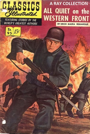 Classics Illustrated 95 of 169 : All Quiet on the Western Front
