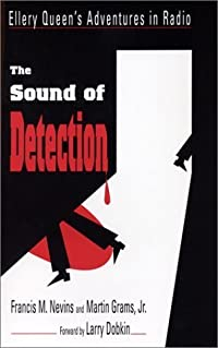The Sound of Detection: Ellery Queen's Adventures in Radio