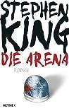 Die Arena by Stephen King