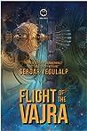 Flight of the Vajra