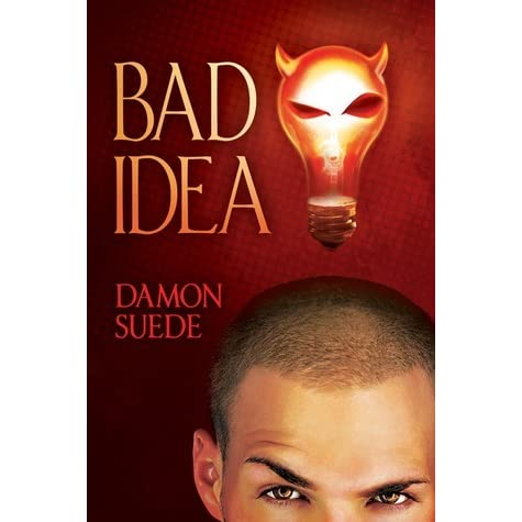 bad idea itch 1 by damon suede reviews discussion bookclubs lists. Black Bedroom Furniture Sets. Home Design Ideas