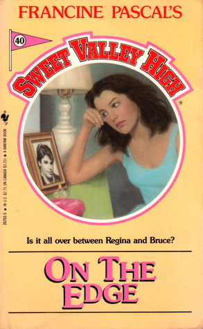 On the Edge (Sweet Valley High, #40)