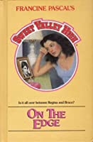 On the Edge (Sweet Valley High #40)