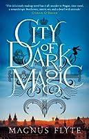 City of Dark Magic (City of Dark Magic, #1)