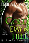 Cold Day in Hell (Lost and Found, Inc., #2)