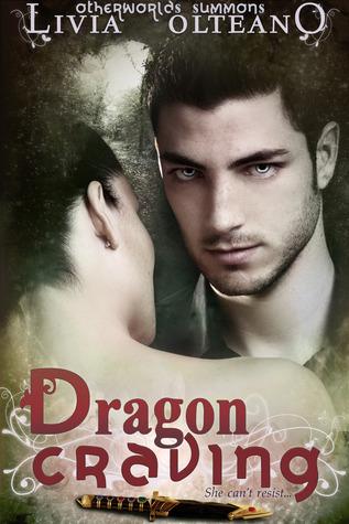 Dragon Craving (Otherworlds Summons, #2)
