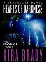 Hearts of Darkness: Deadglass Trilogy Series, Book 1