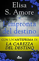 L'impronta del destino (Touched Saga, #1.5)